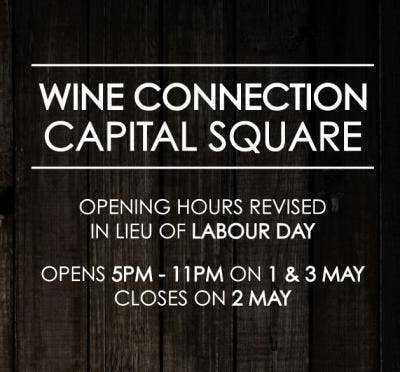 Revised Hours | Wine Connection Bistro | Capital Square