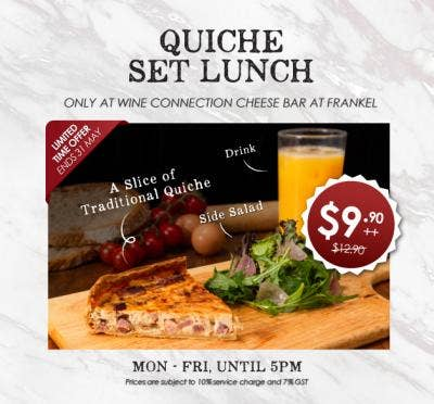 Quiche Set Lunch now @ $9.90++
