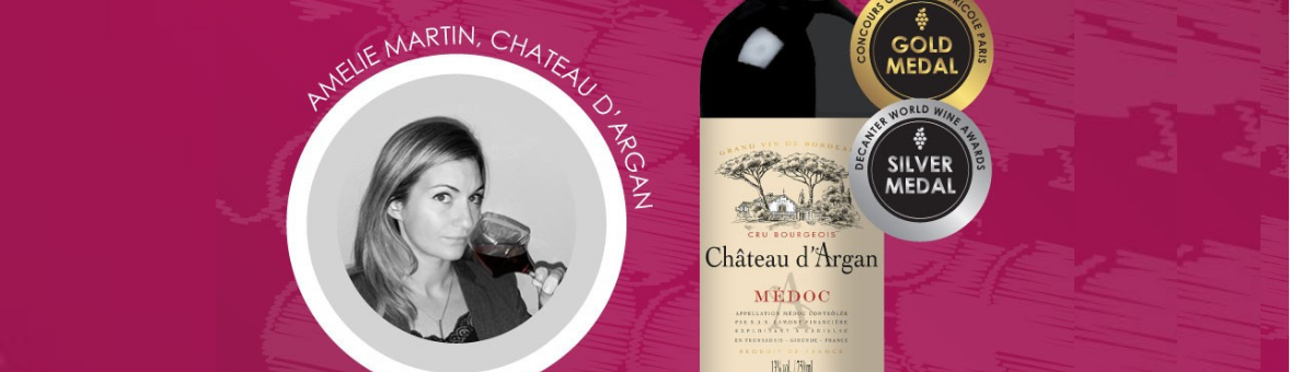 Celebrate Women In Wine   Amélie Martin From Château d'Argan